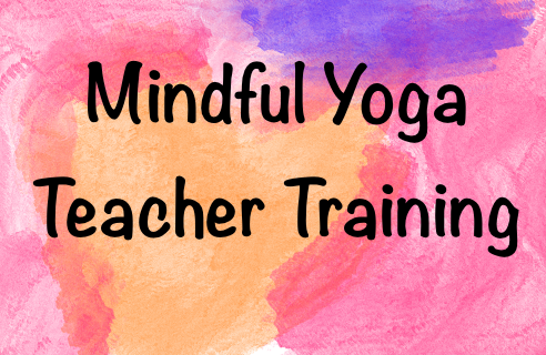 Mindful Yoga Teacher Training 2021
